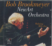 Bob Brookmeyer New Art Orchestra - Waltzing With Zoe