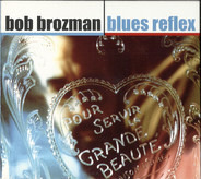 Bob Brozman - Blues Reflex