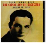 Bob Crosby and his Orchestra - Them There Eyes