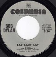 Bob Dylan - Lay Lady Lay / I Threw It All Away