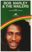 Bob Marley - Bob Marley & The Wailers. Con testo italiano a fronte