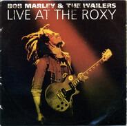Bob Marley & The Wailers - Live At The Roxy