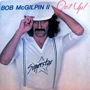 Bob McGilpin - Get Up