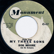 Bob Moore And His Orchestra - (Theme From) My Three Sons