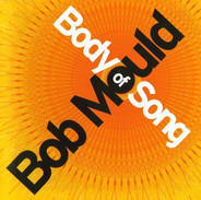Bob Mould - Body of Song