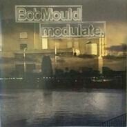 Bob Mould - Modulate.
