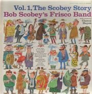 Bob Scobey's Frisco Band - The Scobey Story, Vol. 1