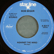 Bob Seger - Against The Wind / You'll Accomp'ny Me