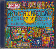 Bob Sinclar - Soundz Of Freedom (My Ultimate Summer Of Love Mix)