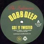 Bobb Deep - Got It Twisted / Shook Ones Pt. 2