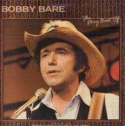 Bobby Bare - The Very Best Of Bobby Bare