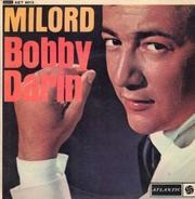 Bobby Darin - Milord / Golden Earrings / Do nothin' till you hearfrom me / What a difference a day made