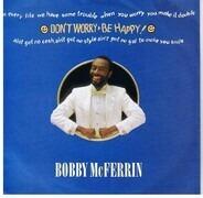 Bobby McFerrin - Don't Worry, Be Happy
