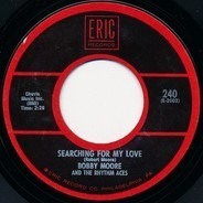 Bobby Moore & The Rhythm Aces / Billy Stewart - Searching For My Love / Cross My Heart