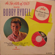 Bobby Rydell - The Top Hits Of 1963