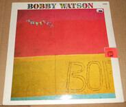 Bobby Watson - Advance