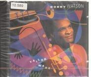 Bobby Watson - Tailor Made