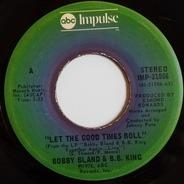 Bobby Bland & B.B. King - Let The Good Times Roll / Strange Things