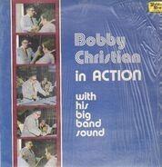 Bobby Christian - Bobby Christian In Action