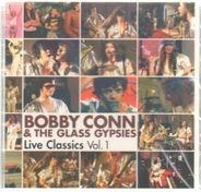 Bobby Conn And The Glass Gypsies - Live Classics Vol. 1