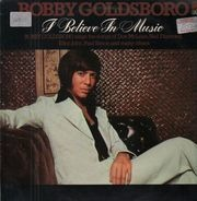 Bobby Goldsboro - I Believe In Music