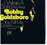 Bobby Goldsboro - I Wrote A Song ( Sing Along )