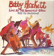 Bobby Hackett With Vic Dickenson - Live At The Roosevelt Grill Volume Four