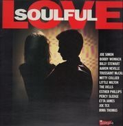 Bobby Womack, Billy Stewart, Esther Phillips... - Soulful Love