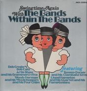 Bob Crosby, Artie Shaw, Lionel Hampton... - The Bands Within The Bands