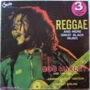 Bob Marley, Johnny Guitar Watson,.. - Reggae And More Great Black Music
