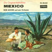 Bob Moore And His Orchestra / Bob Moore And His Orchestra And Chorus - Mexico