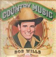 Bob Wills - Country Music