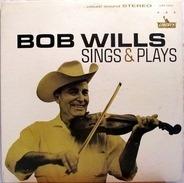 Bob Wills - Sings & Plays
