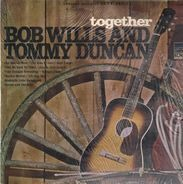 Bob Wills & Tommy Duncan - Together