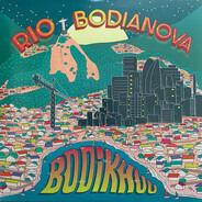 Bodikhuu - Rio/Bodianova