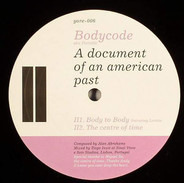 Bodycode aka Portable - A Document Of An American Past