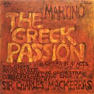 Bohuslav Martinů - The Greek Passion