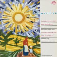 Bohuslav Martinů - Concerto For Violin And Orchestr, Concerto For Piano And Orchestra