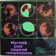 Bohuslav Martinů - Jazz-inspired Compositions