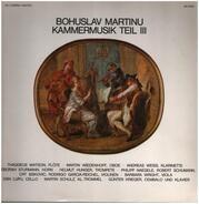 Bohuslav Martinu - Kammermusik III