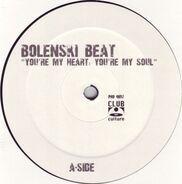 Bolenski Beat - You're My Heart, You're My Soul