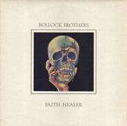 Bollock Brothers - Faith Healer