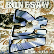 Bonesaw / No Escape - Bonesaw / No Escape