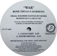 Bone Thugs-N-Harmony - War (Small Soldiers Battlecry Remix)
