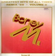 Boney M. - Greatest Hits Of All Times - Remix '89 Volume II