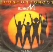 Boney M. - We Kill The World (Don't Kill The World) / Boonoonoonoos