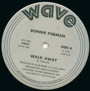 Bonnie Forman - Walk Away