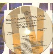 Boogie Down Productions - Jack Of Spades / You Must Learn