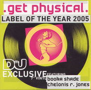 Booka Shade / Chelonis R. Jones - Get Physical - Label Of The Year 2005