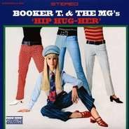 BOOKER T & MG'S - HUP HUG HER